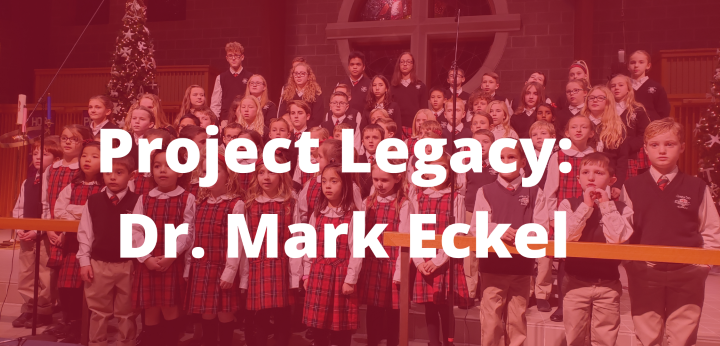 Project Legacy: Dr. Mark Eckel