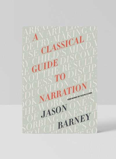 A Classical Guide to Narration by Jason Barney